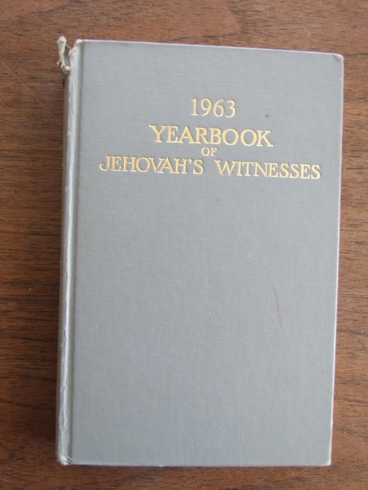 1963 Yearbook Of Jehovah's Witnesses - Containing Report For The Service Year Of