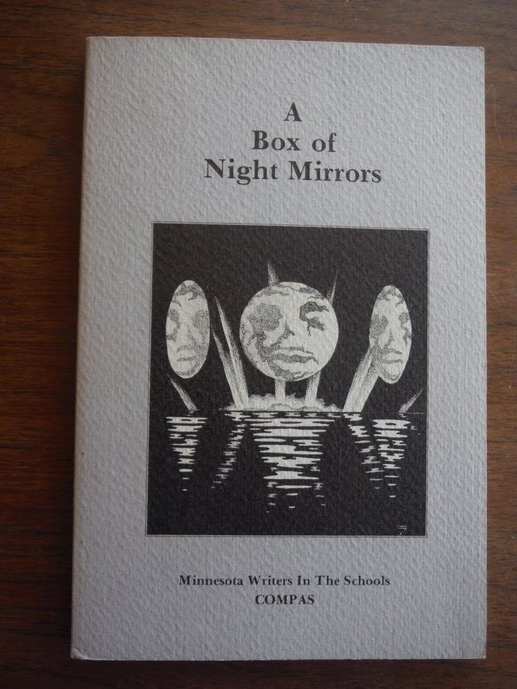A Box Of Night Mirrors: An Anthology of Student Writing from the Minnesota Write