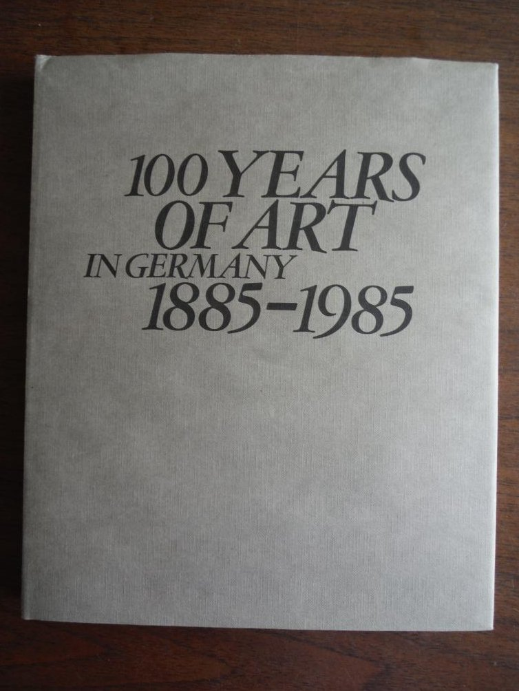 100 Years of Art in Germany 1885-1985