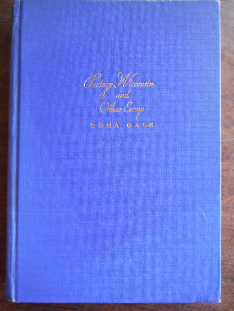 Portage Wisconsin And Other Essays (Memorial Edition 1943)