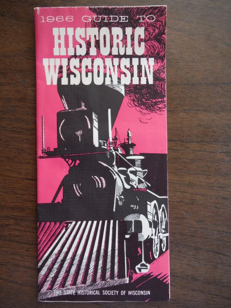 1966 Guide to Historic Wisconsin Map