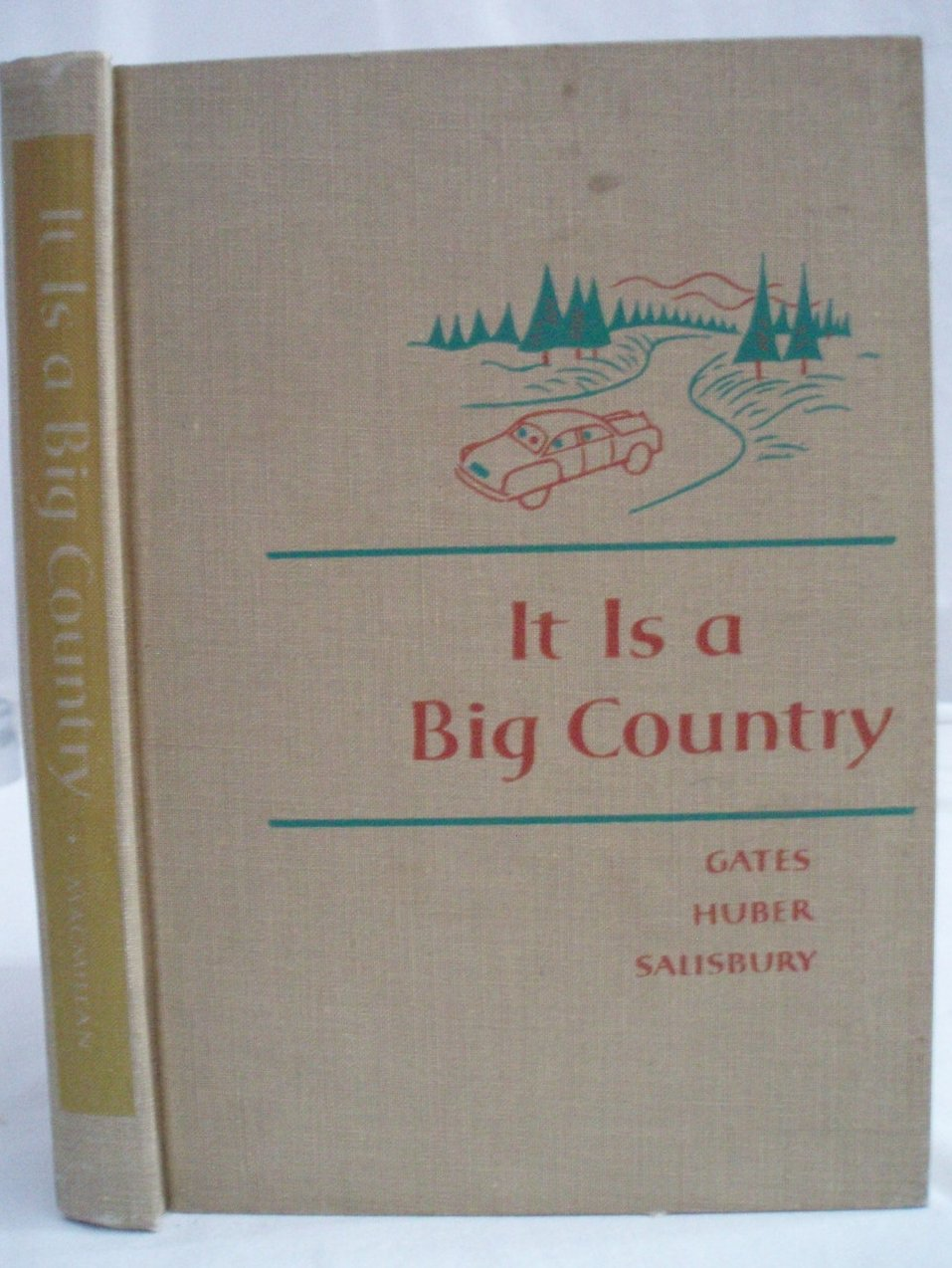 Children's 2nd Reader Book It Is a Big Country by A Gates 1958