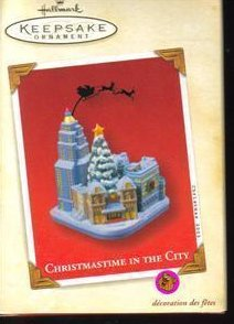 Hallmark Keepsake Ornament Christmastime In The City