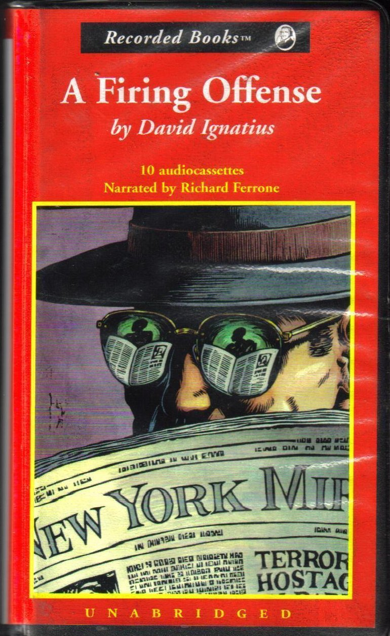 A Firing Offense David Ignatius Unabridged Audio Book
