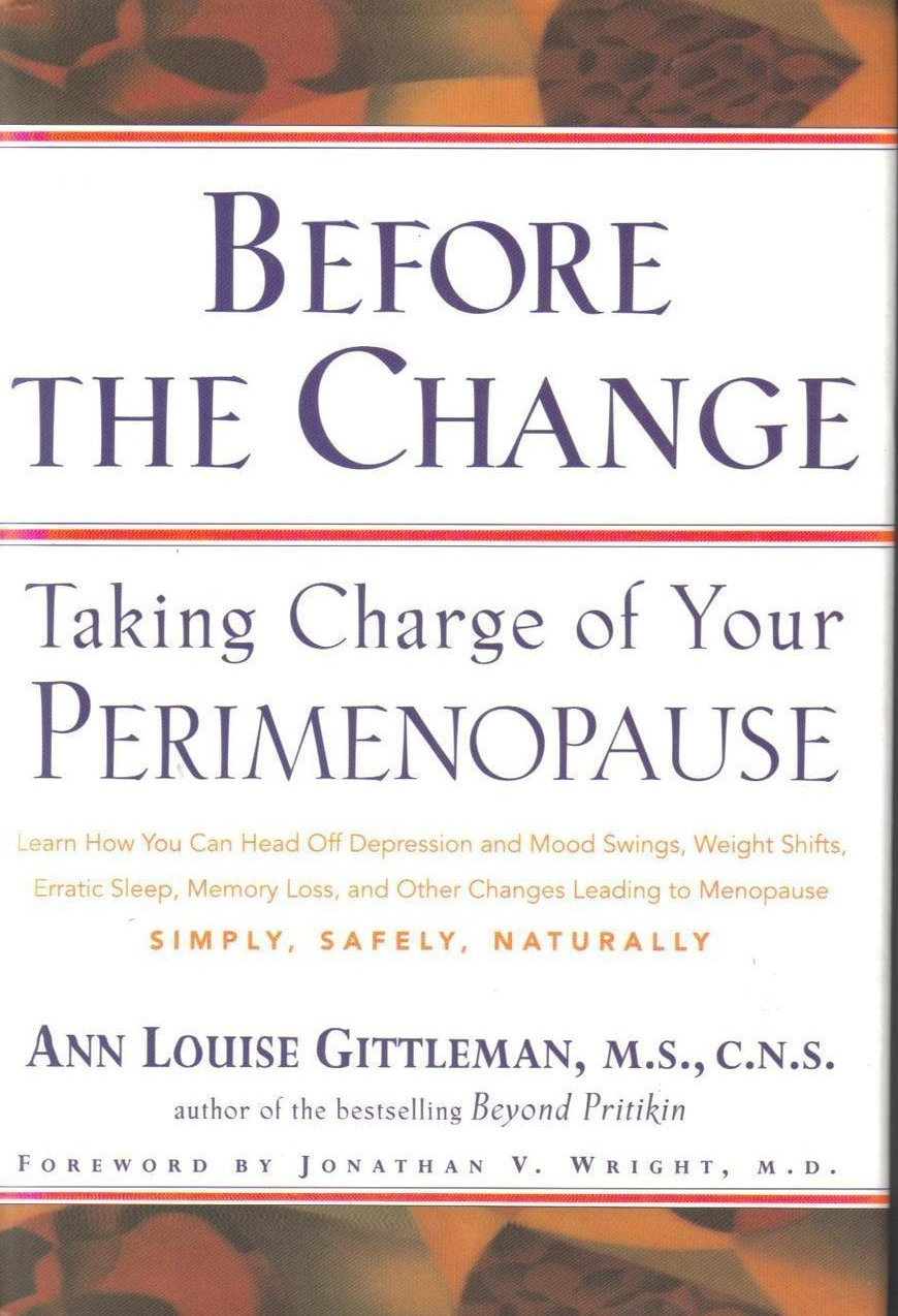 Before the Change Taking Charge of Your Perimenopause HCDJ