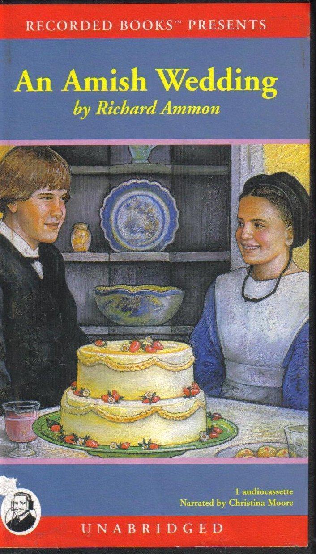 An Amish Wedding Richard Ammon Unabridged Audiobook