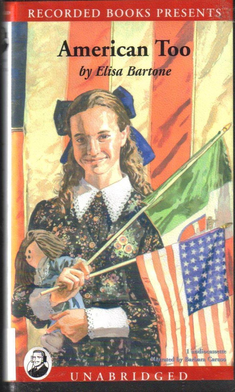 American Too Elisa Bartone Unabridged Audiobook Children