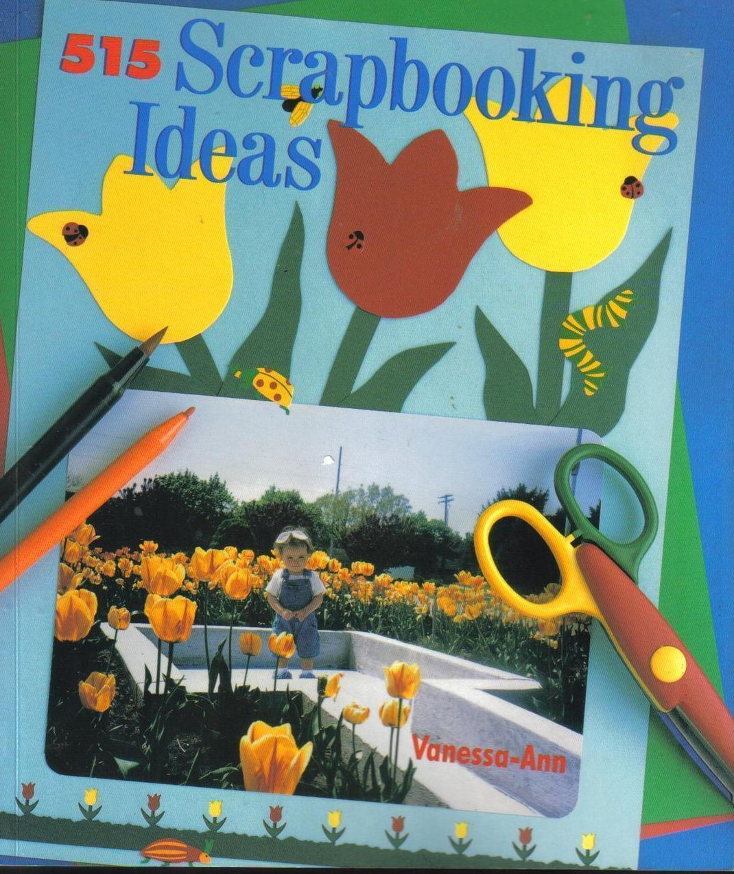 515 Scrapbooking Ideas  Vanessa-Ann Book