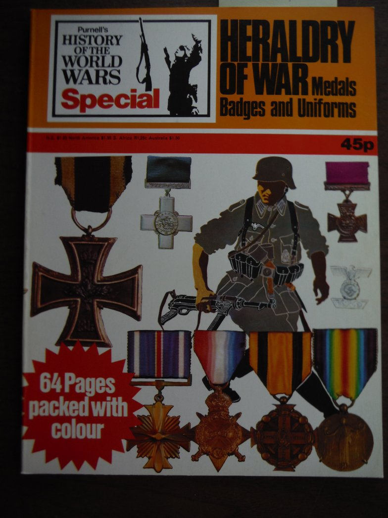 Image 0 of Heraldry of War - Medals, Badges and Uniforms