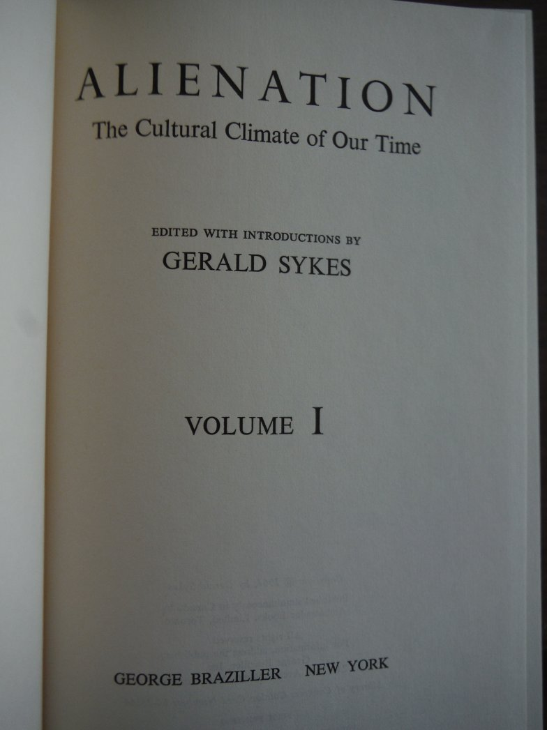 Image 1 of Alienation :  The Cultural Climate of Modern Man, Volumes I & II