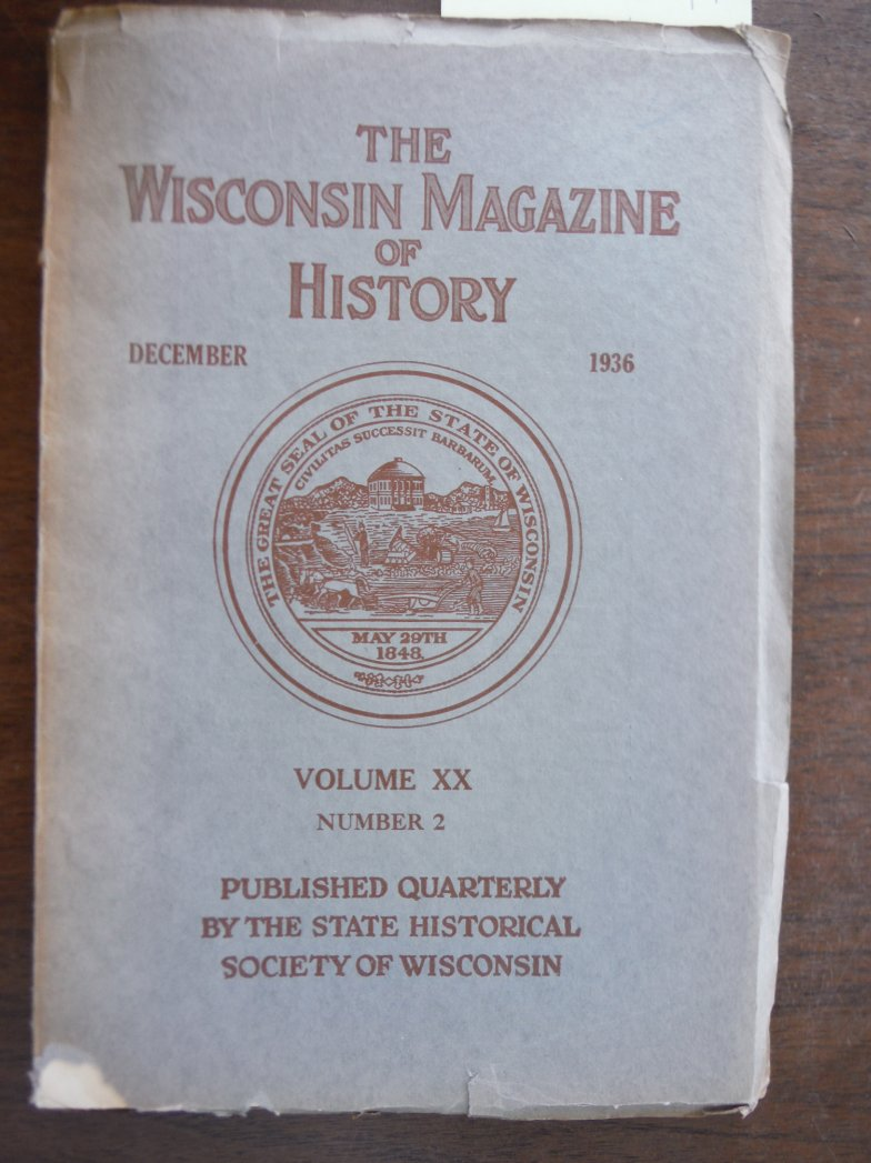 Image 0 of The Wisconsin Magazine of History Vol XX No. 2 December 1936