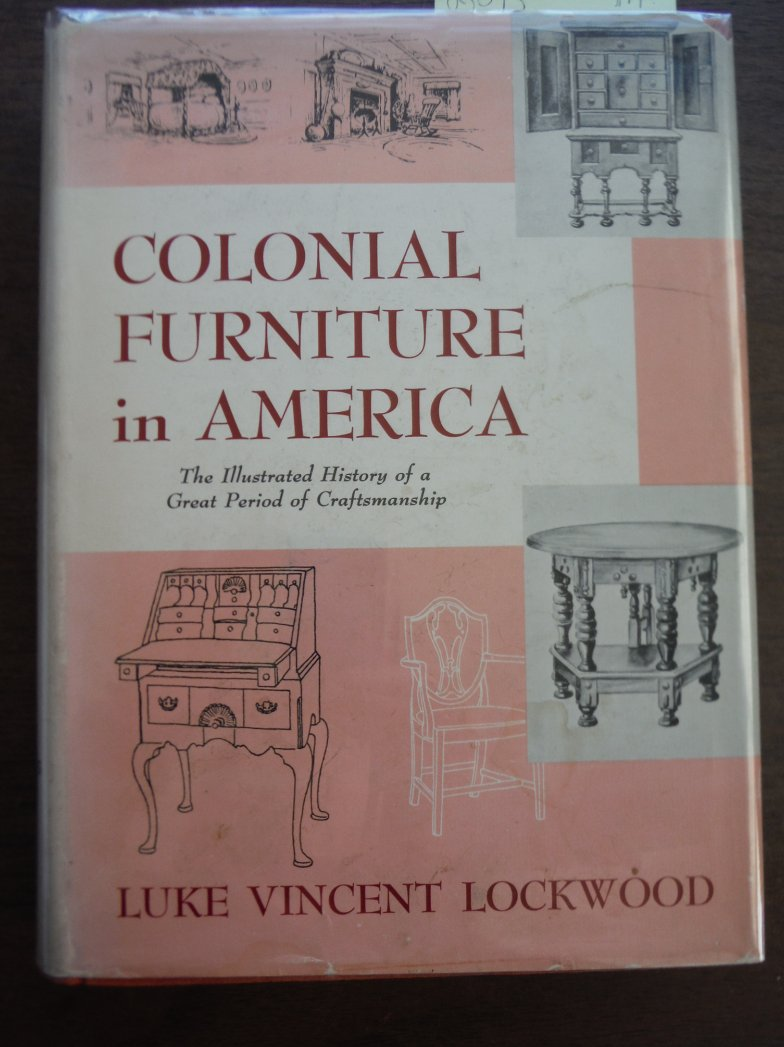 Image 0 of Colonial Furniture in America: Vol. 1 and 2 Complete. Supplementary chapters and