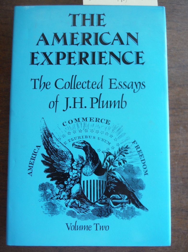 Image 0 of The American Experience: The Collected Essays of J.H. Plumb