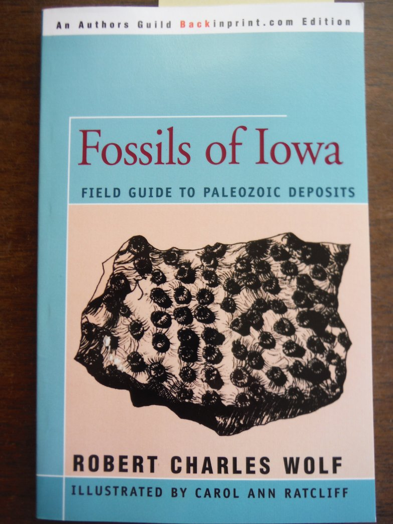 Image 0 of Fossils of Iowa: Field Guide to Paleozoic Deposits