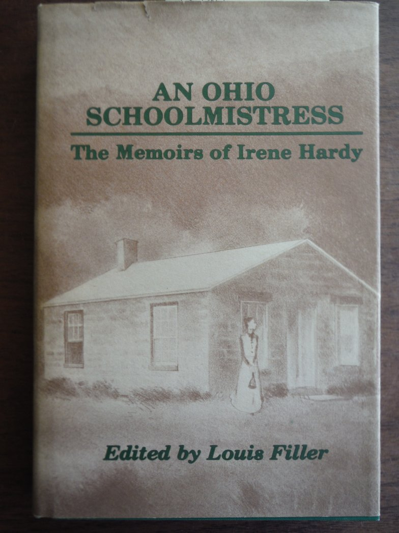 Image 0 of An Ohio schoolmistress: The memoirs of Irene Hardy