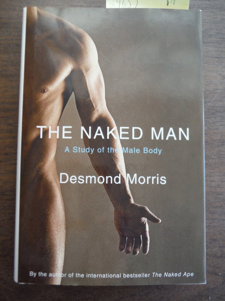 Image 0 of The Naked Man: A Study of the Male Body