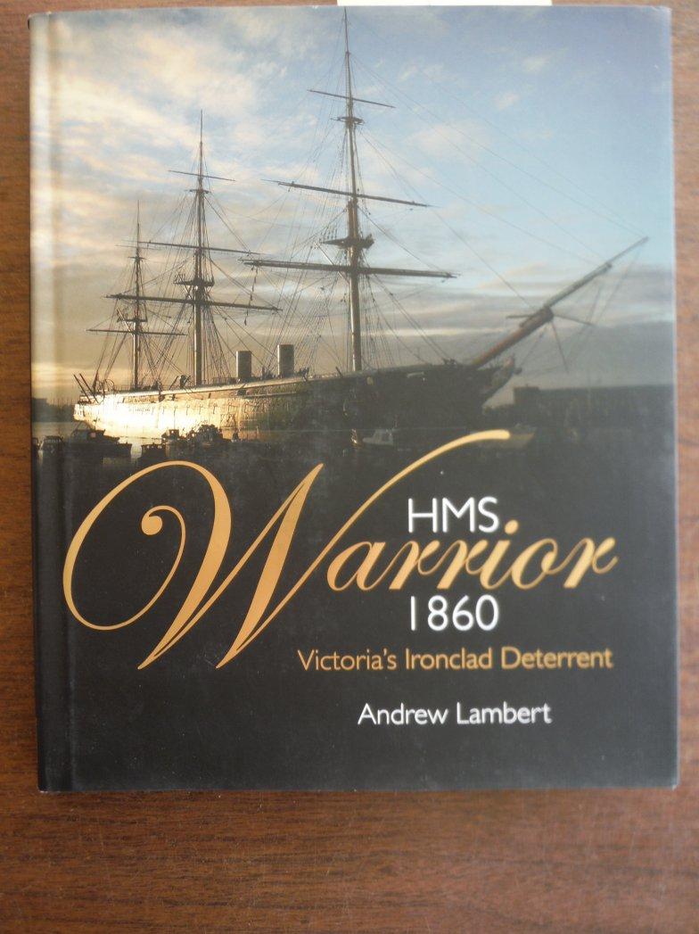 Image 0 of HMS Warrior 1860: Victoria's Ironclad Deterrent