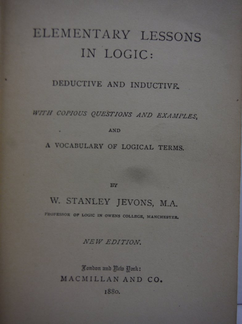 Image 1 of Elementary Lessons in Logic: Deductive and Inductive with Copious Questions and