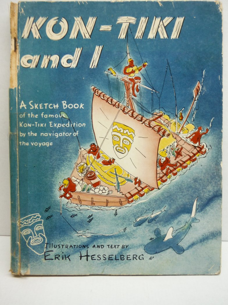 Image 0 of Kon-Tiki and I: A Sketch Book of the Famous Kon-Tiki Expedition By the Navigator