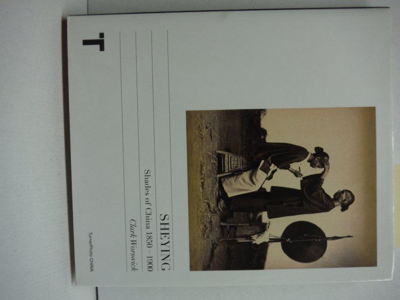 Image 0 of Sheying: Shades of China 1850-1900
