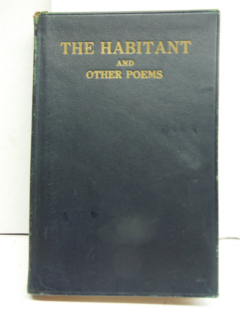 Image 0 of The Habitant and Other Typical Poems