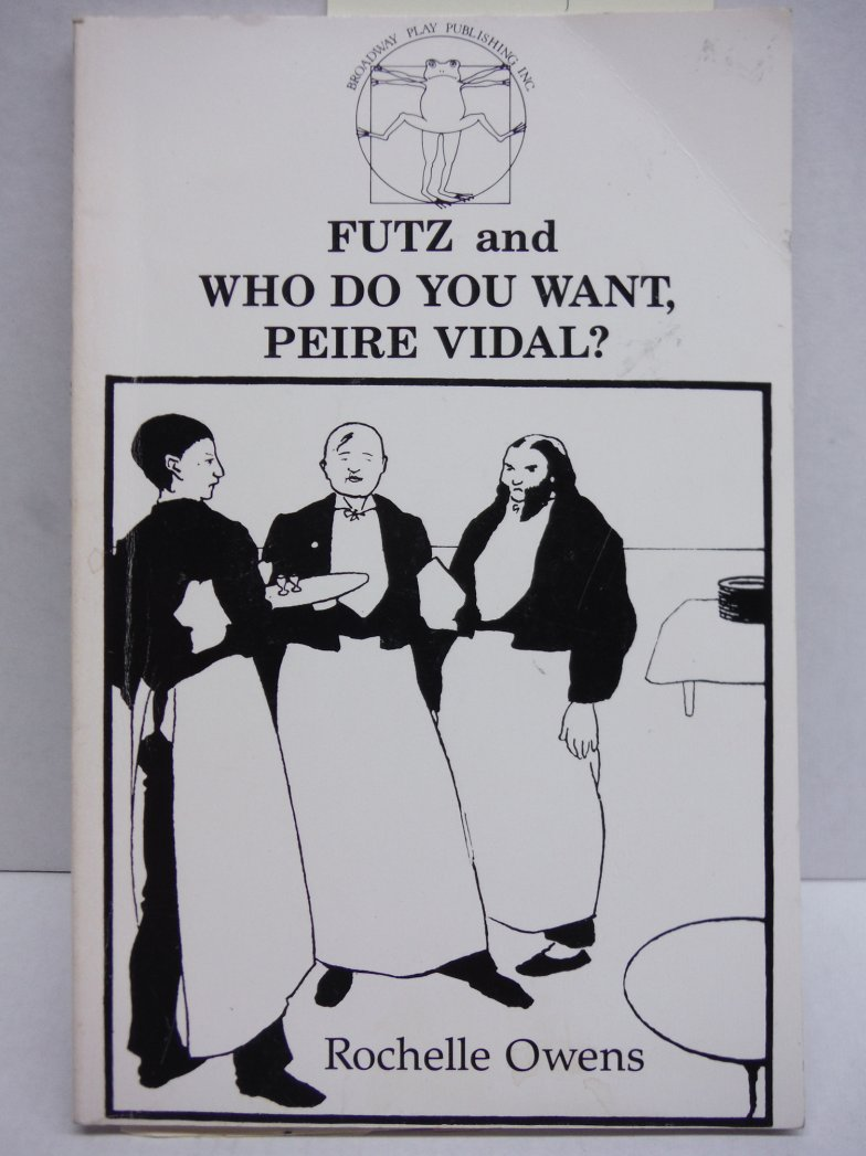 Image 0 of Futz and Who Do You Want Peire Vidal