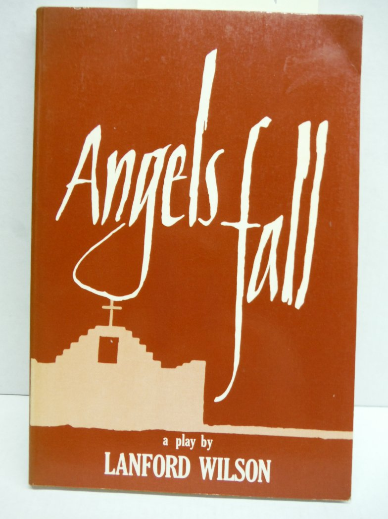 Image 0 of Angels Fall by Lanford Wilson (1990-06-05)