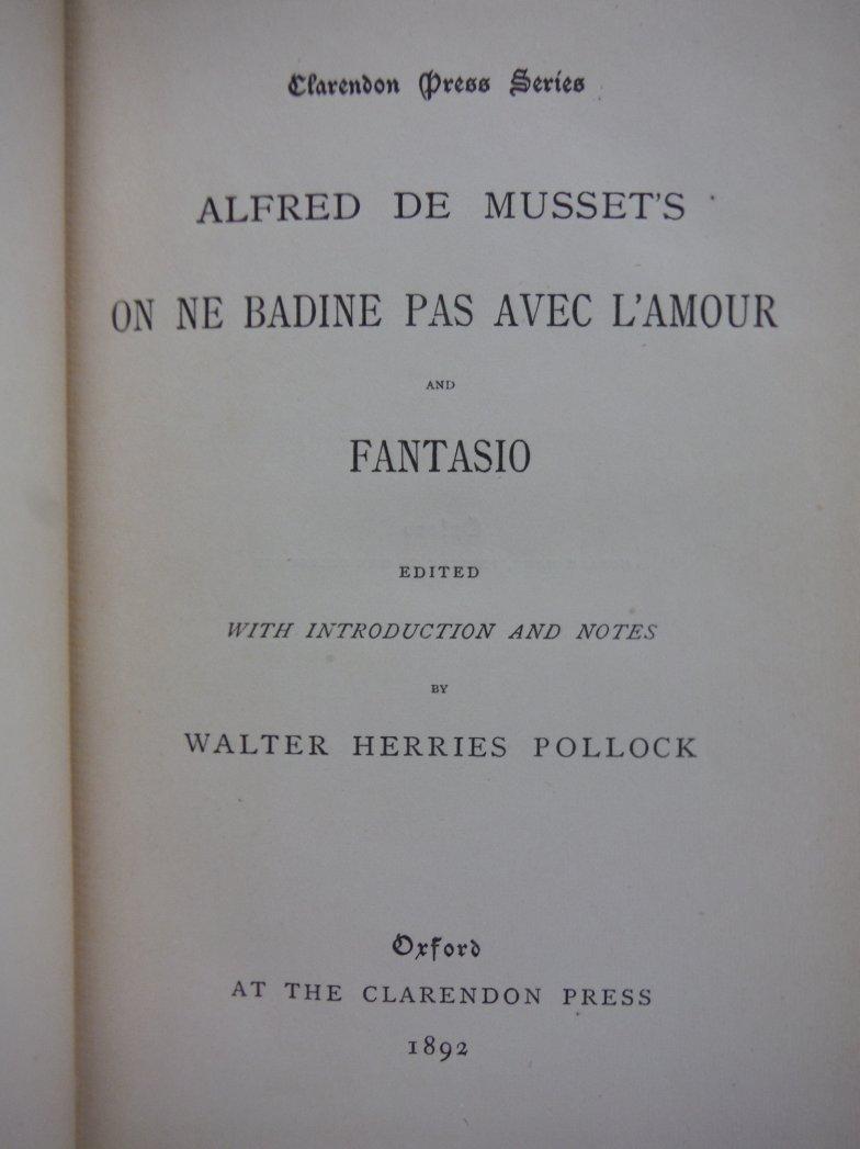 Image 1 of Alfred de Musset's on ne Badine Pas Avec L'amour and Fantasio