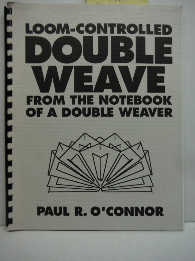 Image 0 of Loom-Controlled Double Weave from the Notebook of a Double Weaver