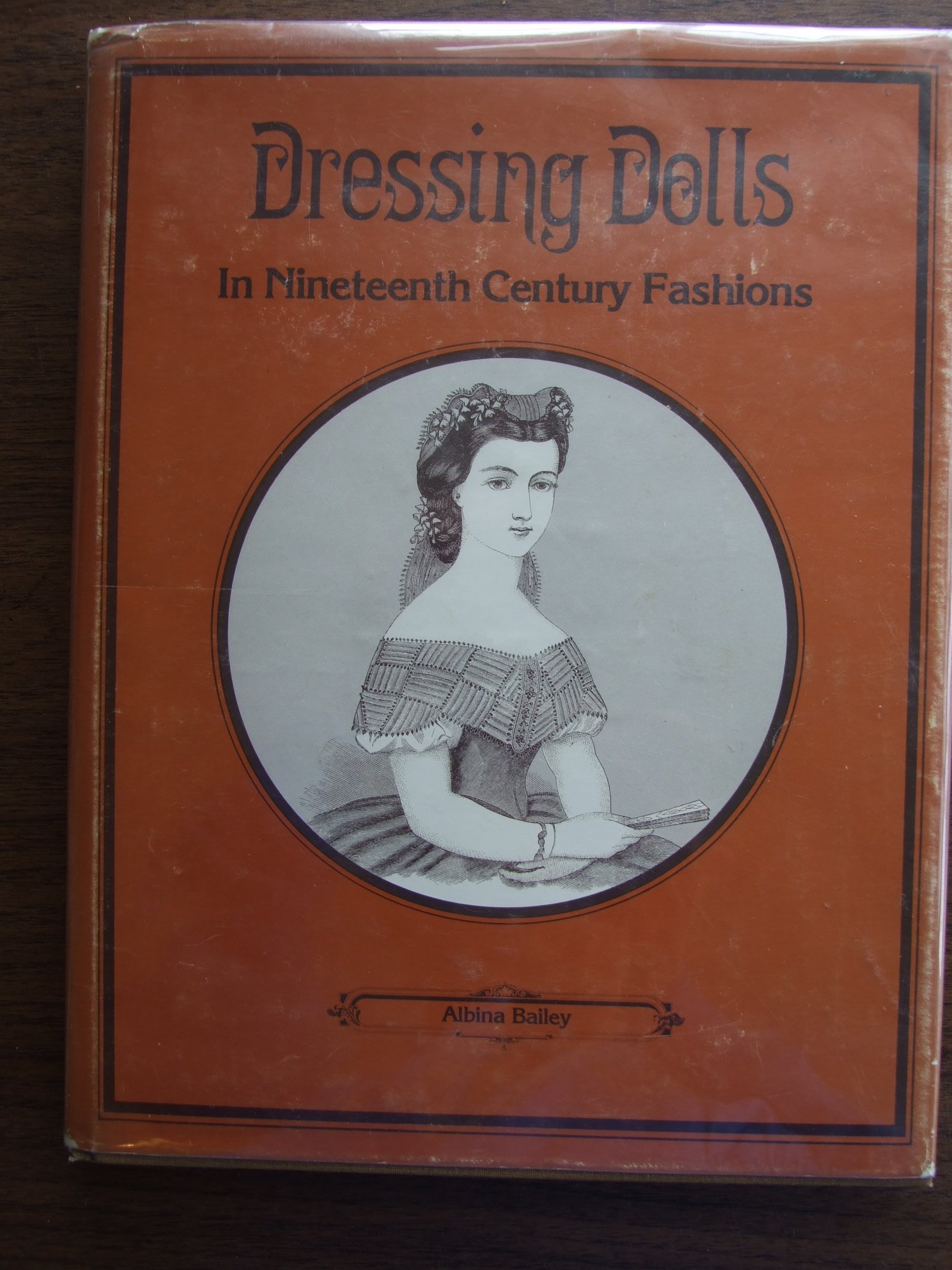 Dressing Dolls in Nineteenth Century Fashions