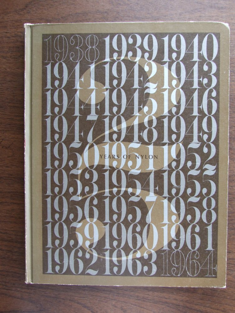 Years of Nylon    1938 - 1964
