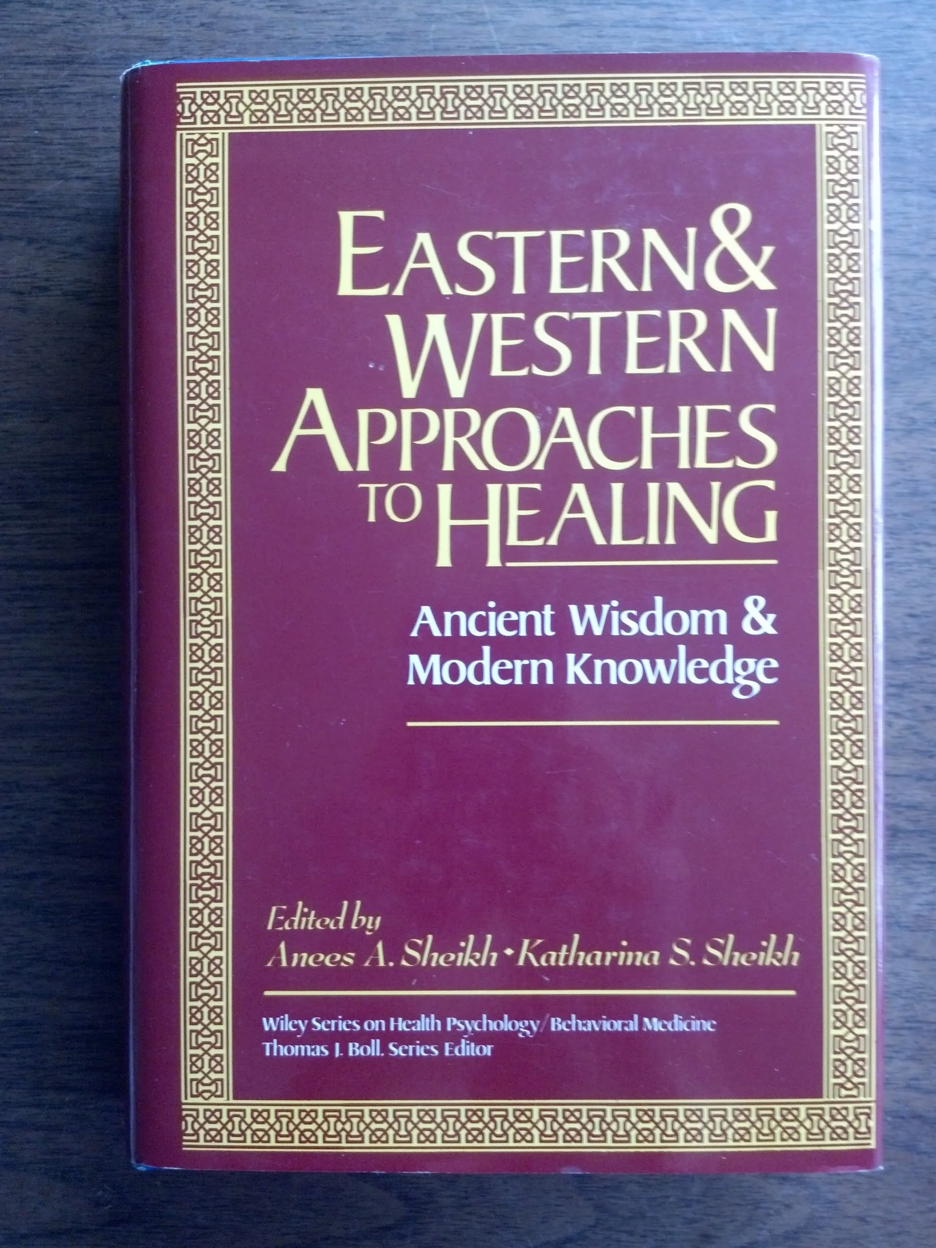 Image 0 of Eastern and Western Approaches to Healing: Ancient Wisdom and Modern Knowledge