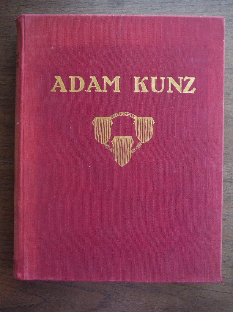 Adam Kunz: Monagraphie.