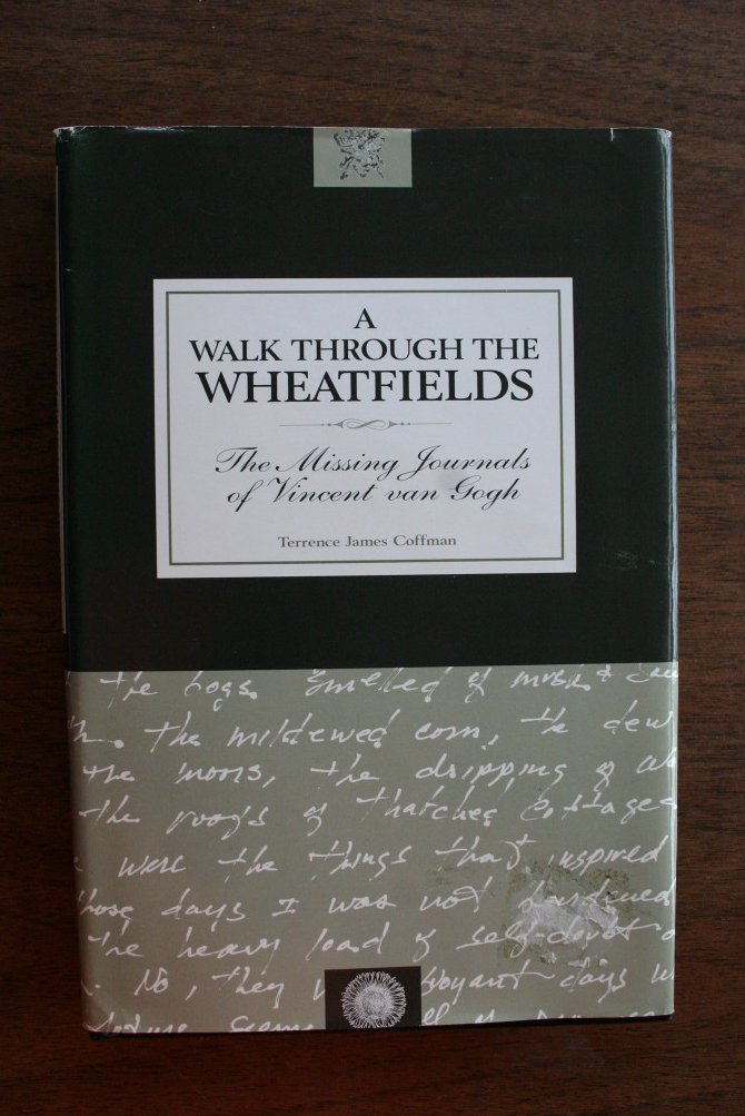 Image 0 of A Walk Through the Wheatfields: The Missing Journals of Vincent Van Gogh