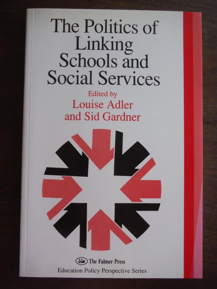 The Politics Of Linking Schools And Social Services: The 1993 Yearbook Of The Po