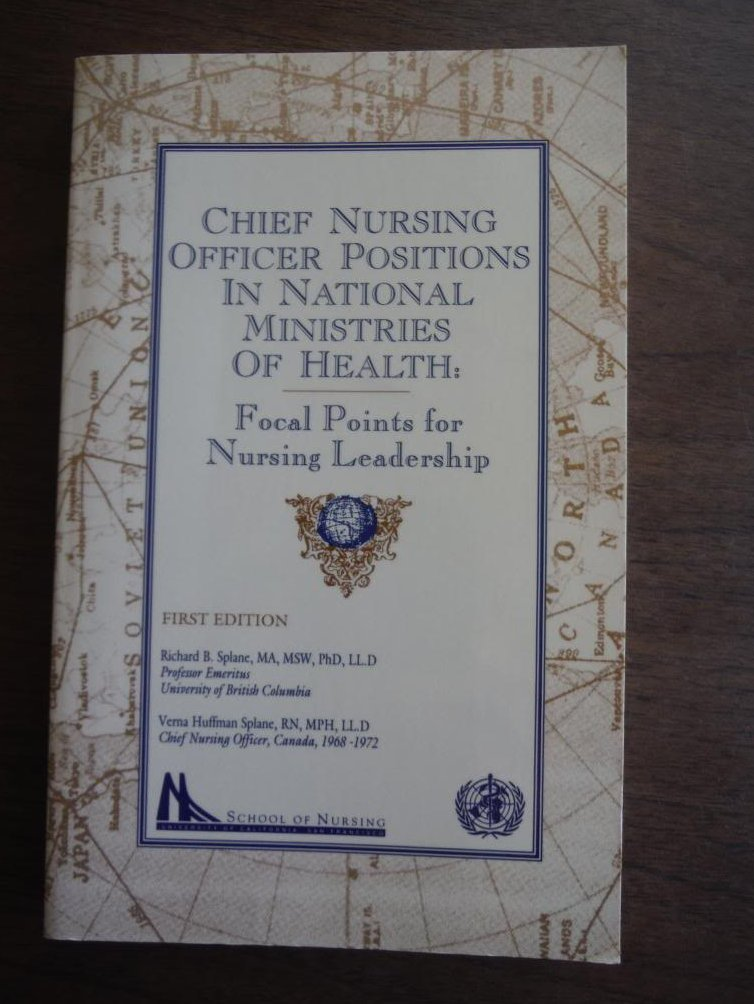 Chief Nursing Officer Positions in National Ministries of Health: Focal Points f