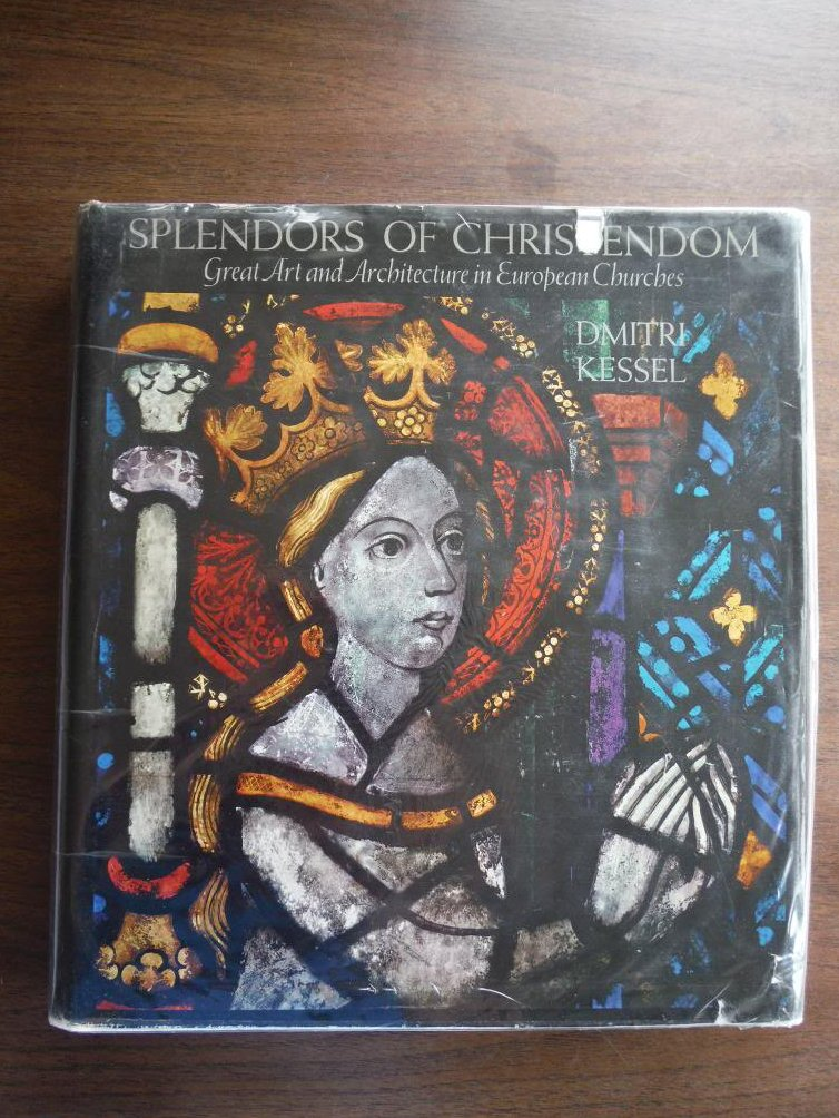 Spendors of Christendom: Great Art and Architecture in European Churches