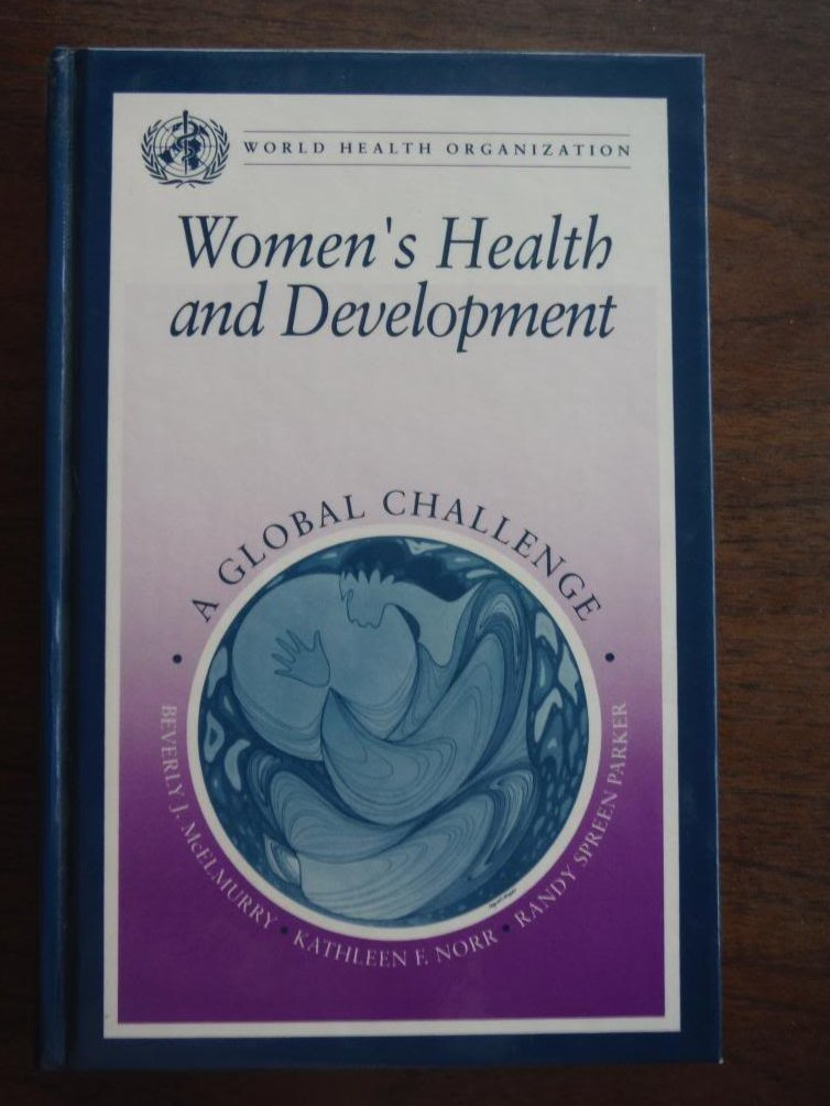Women's Health and Development: A Global Challenge (World Health Organization)