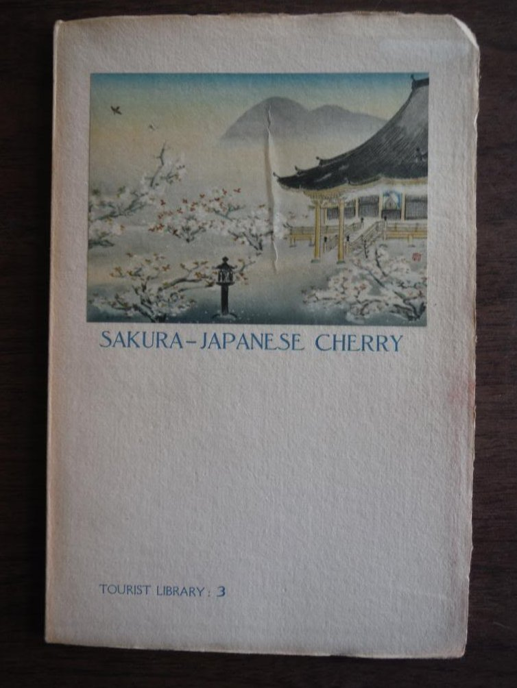 SAKURA JAPANESE CHERRY [Tourist Library No 3]