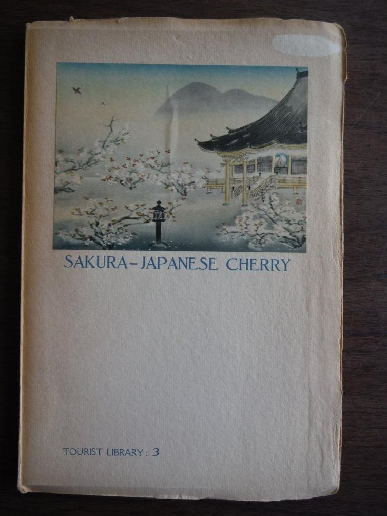 SAKURA JAPANESE CHERRY [Tourist Library No 3]