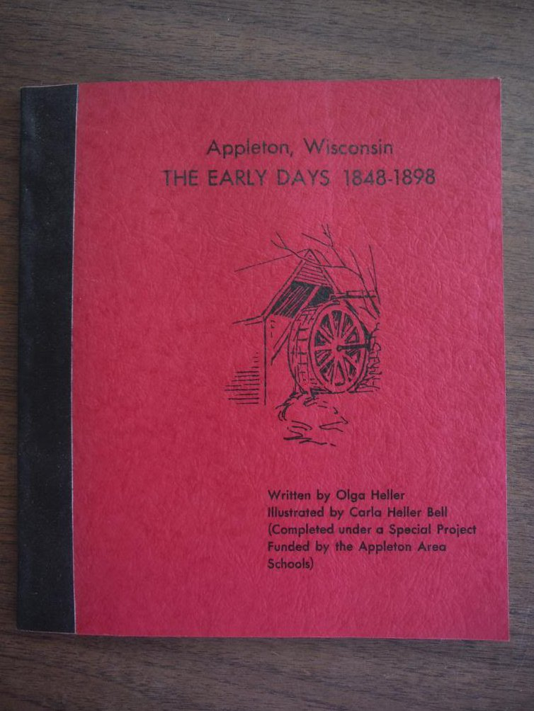 Appleton, Wisconsin -- The Early Days 1848-1898
