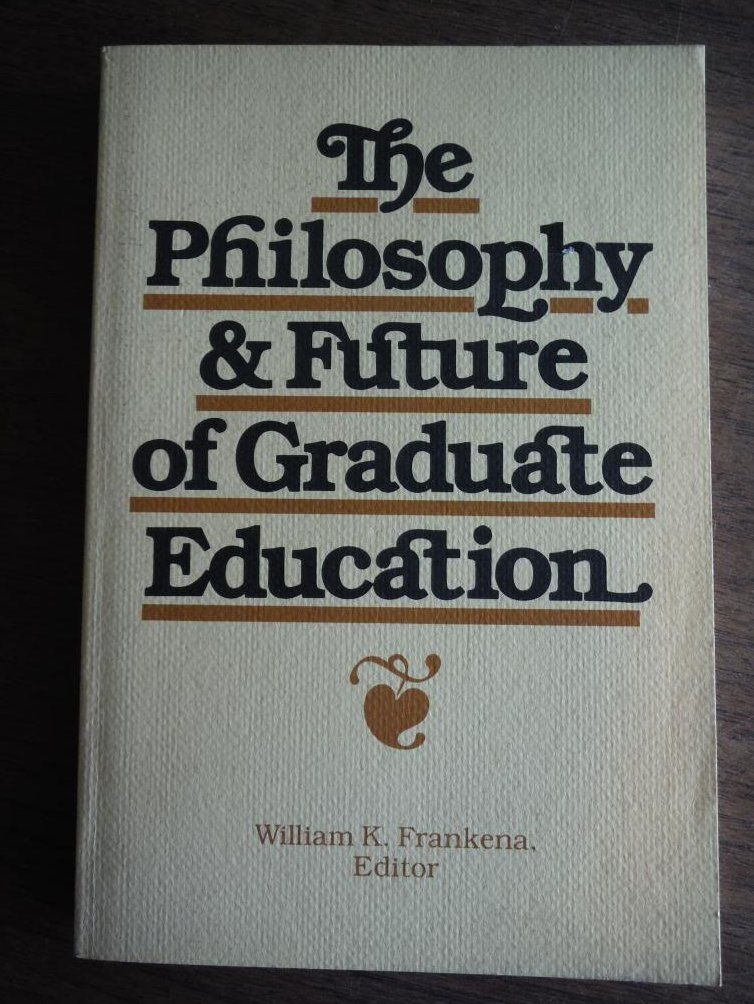 The Philosophy and Future of Graduate Education