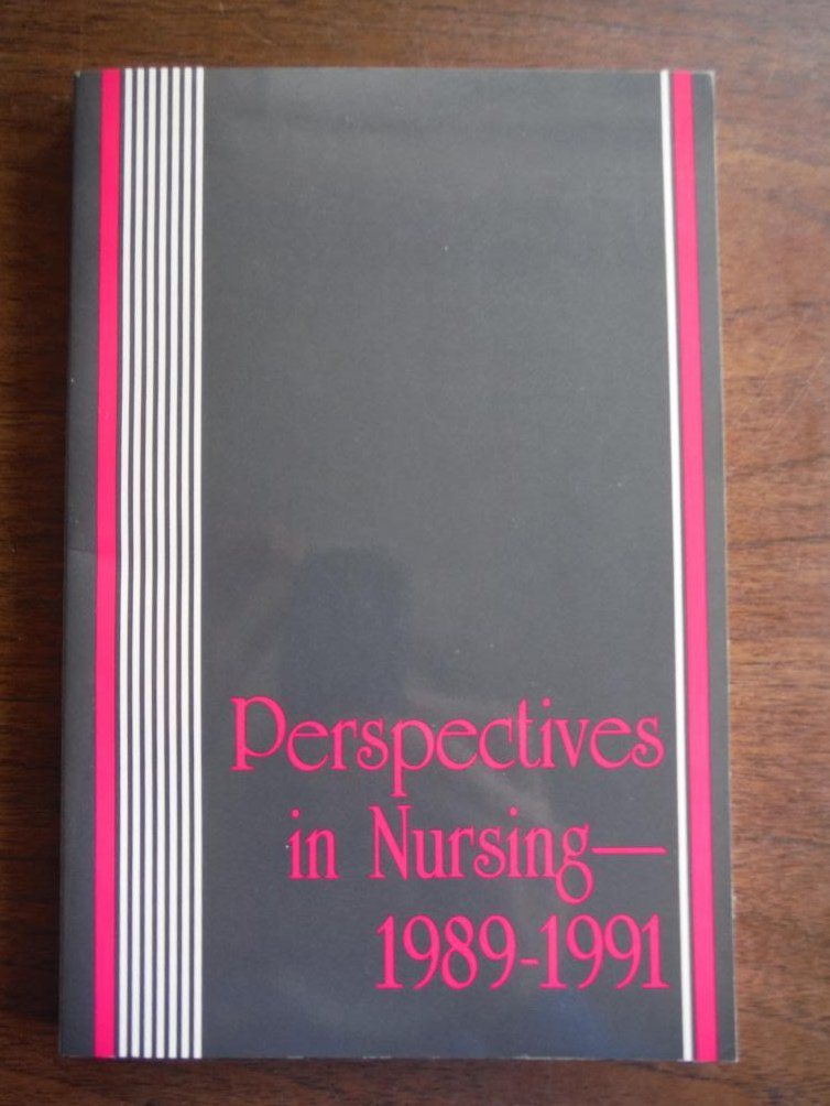 Perspectives in Nursing 1989-1991