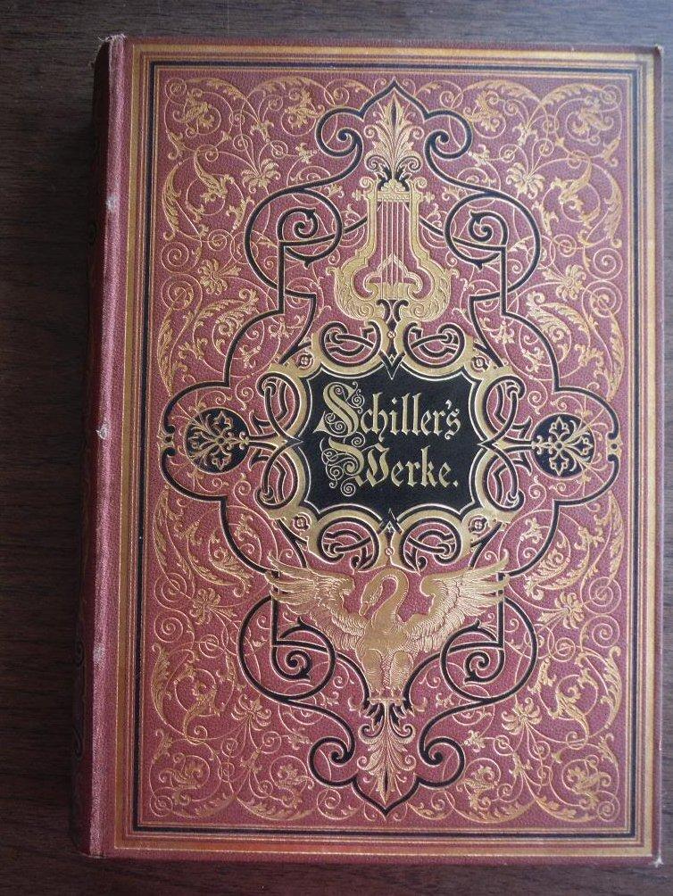 Schillers Werke. Illustriert Von Ersten Deutschen Kunstlern. Herausgegeben Von J