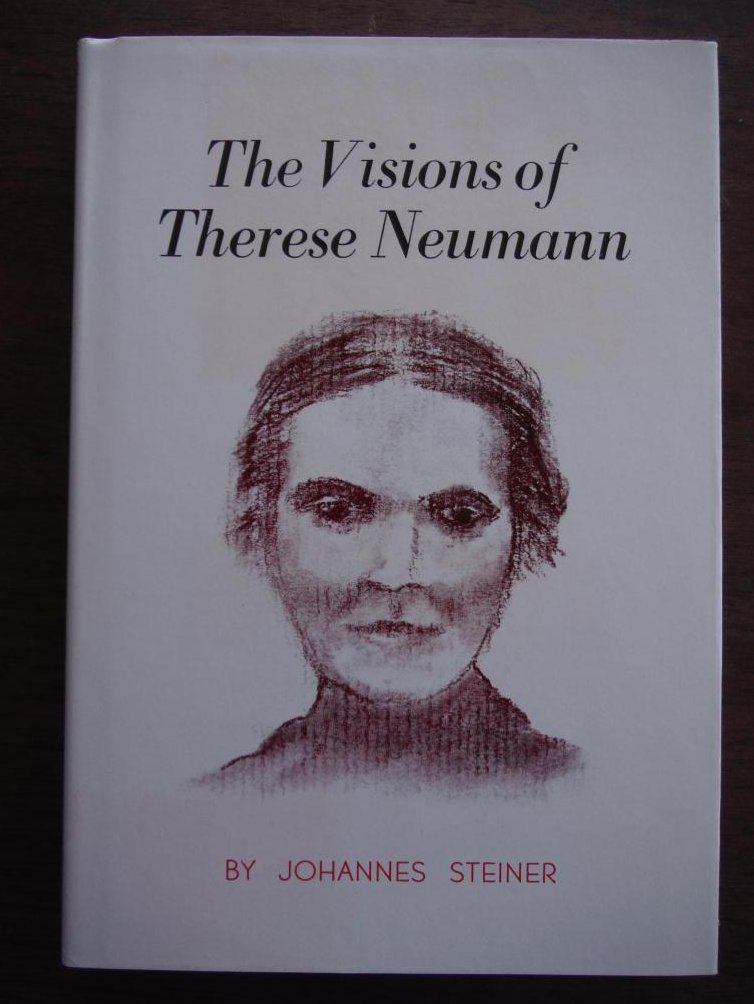 The Visions of Therese Neumann