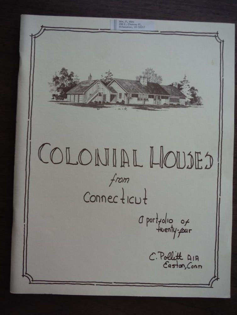 Colonial Houses From Connecticut: A Portfolio of Twenty-four