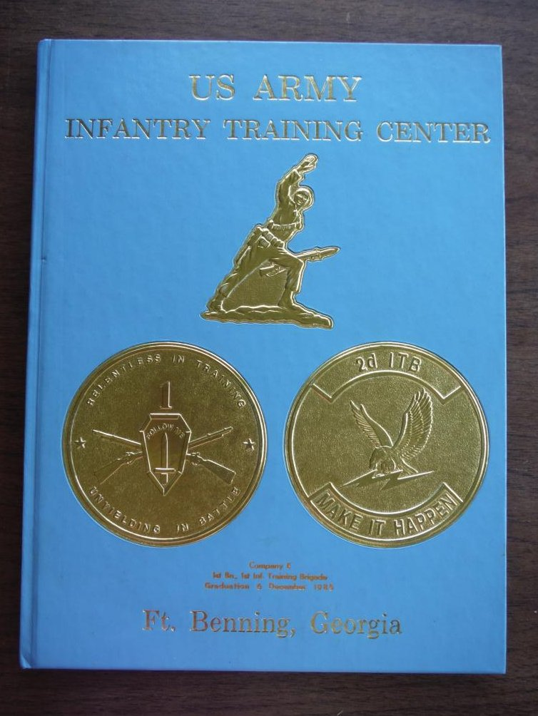 U.S. ARMY INFANTRY TRAINING CENTER FT. BENNING, GEORGIA COMPANY E