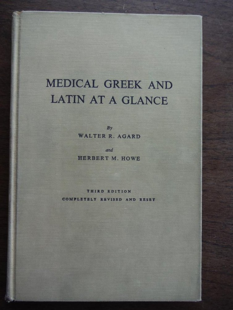Medical Greek and Latin at a Glance
