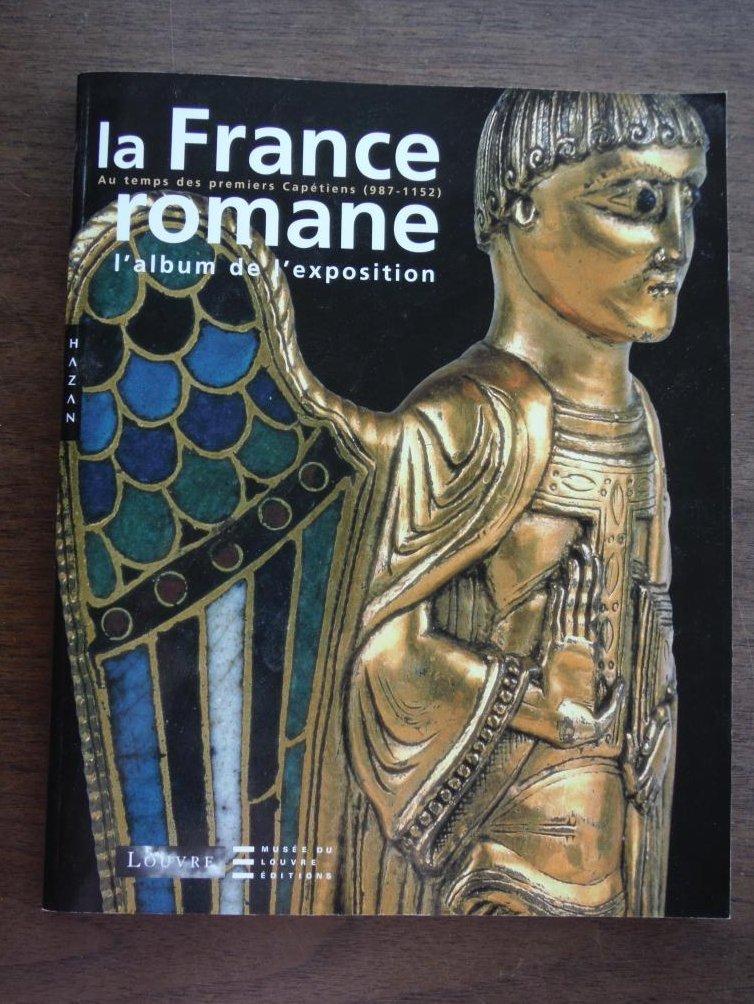 La France Romane (Album) (French Edition)
