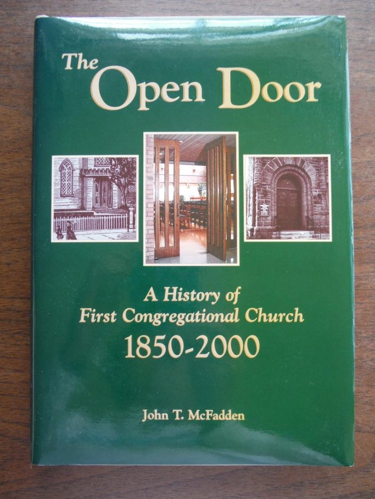 The open door: A history of First Congregational Church 1850-2000, Appleton, Wis